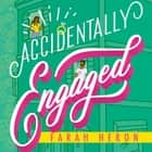 Accidentally Engaged audiobook by