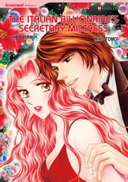 The Italian Billionaire's Secretary Mistress (Harlequin Comics) - Harlequin Comics ebook by Sharon Kendrick,Miho Tomoi