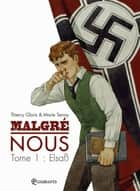 Malgré Nous T01 - Lebensraum ebook by