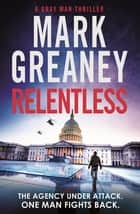 Relentless ebook by Mark Greaney