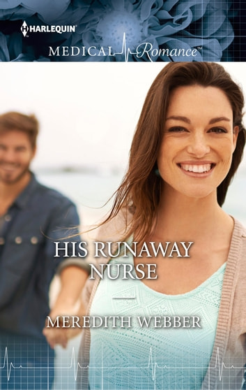 His Runaway Nurse ebook by Meredith Webber