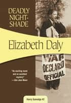 Deadly Nightshade ebook by Elizabeth Daly