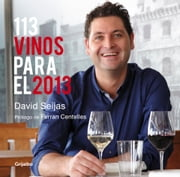113 vinos para el 2013 ebook by David Seijas