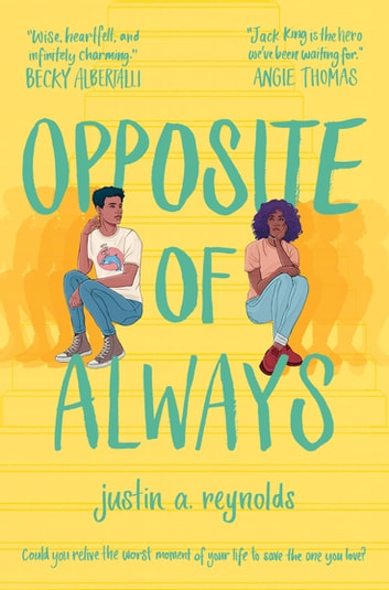 Opposite of Always ebook by Justin Reynolds