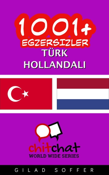 1001+ Egzersizler Türk - Hollandalı ebook by Gilad Soffer