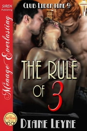The Rule of 3 ebook by Diane Leyne