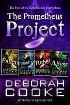 The Prometheus Project Boxed Set ebook by Deborah Cooke,Claire Delacroix