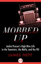 Mobbed Up ebook by James Neff