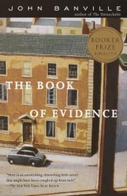 The Book of Evidence ebook by John Banville