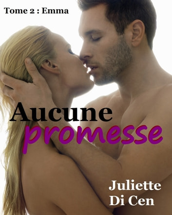 Aucune promesse ebook by Juliette Di Cen