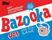Bazooka Joe and His Gang ebook by The Topps Company,Talley Morse