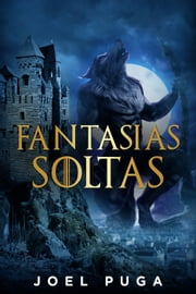 Fantasias Soltas ebook by Joel Puga