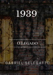 1939 ebook by Gabriel Selegatto