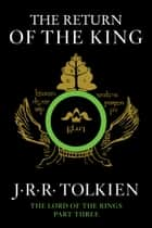 The Return of the King ebook by J.R.R. Tolkien