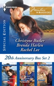 Montana Mavericks 20th Anniversary Box Set 2 - The Last-Chance Maverick\The Maverick's Thanksgiving Baby\A Very Maverick Christmas ebook by Christyne Butler,Brenda Harlen,Rachel Lee