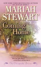 Coming Home - The Chesapeake Diaries ebook by Mariah Stewart
