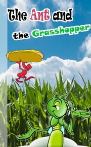 The ant and the grasshopper - Children'e improvement stories ebook by Jimmy
