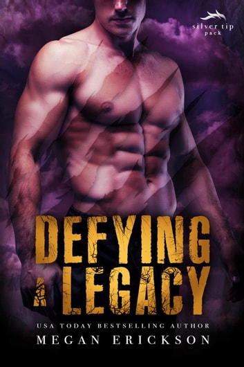 Defying a Legacy - Silver Tip Pack, #3 ebook by Megan Erickson