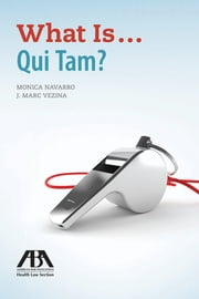 What Is...Qui Tam? ebook by Kobo.Web.Store.Products.Fields.ContributorFieldViewModel