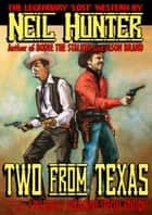 Ballard and McCall 1: Two From Texas ebook by