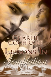 Lessons in Temptation ebook by Charlie Cochrane