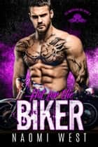 Hot for the Biker - The Warriors MC, #3 ebook by Naomi West