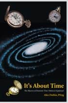 It's About Time ebook by Alex Duthie, PEng