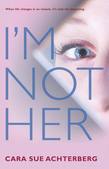 I'm Not Her ebook by Cara Sue Achterberg