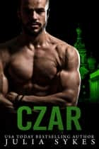 Czar ebook by Julia Sykes