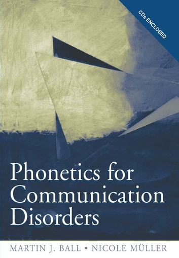 Phonetics for Communication Disorders ebook by Martin J. Ball,Nicole Muller