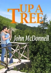 Up A Tree ebook by John McDonnell