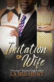 Imitation of Wife ebook by La Jill Hunt