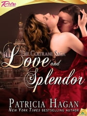 Love and Splendor ebook by Patricia Hagan