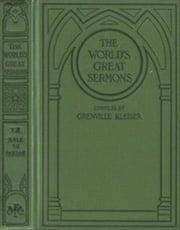 The World's Great Sermons, Volume 7: Hale to Farrar (Illustrated) ebook by Various