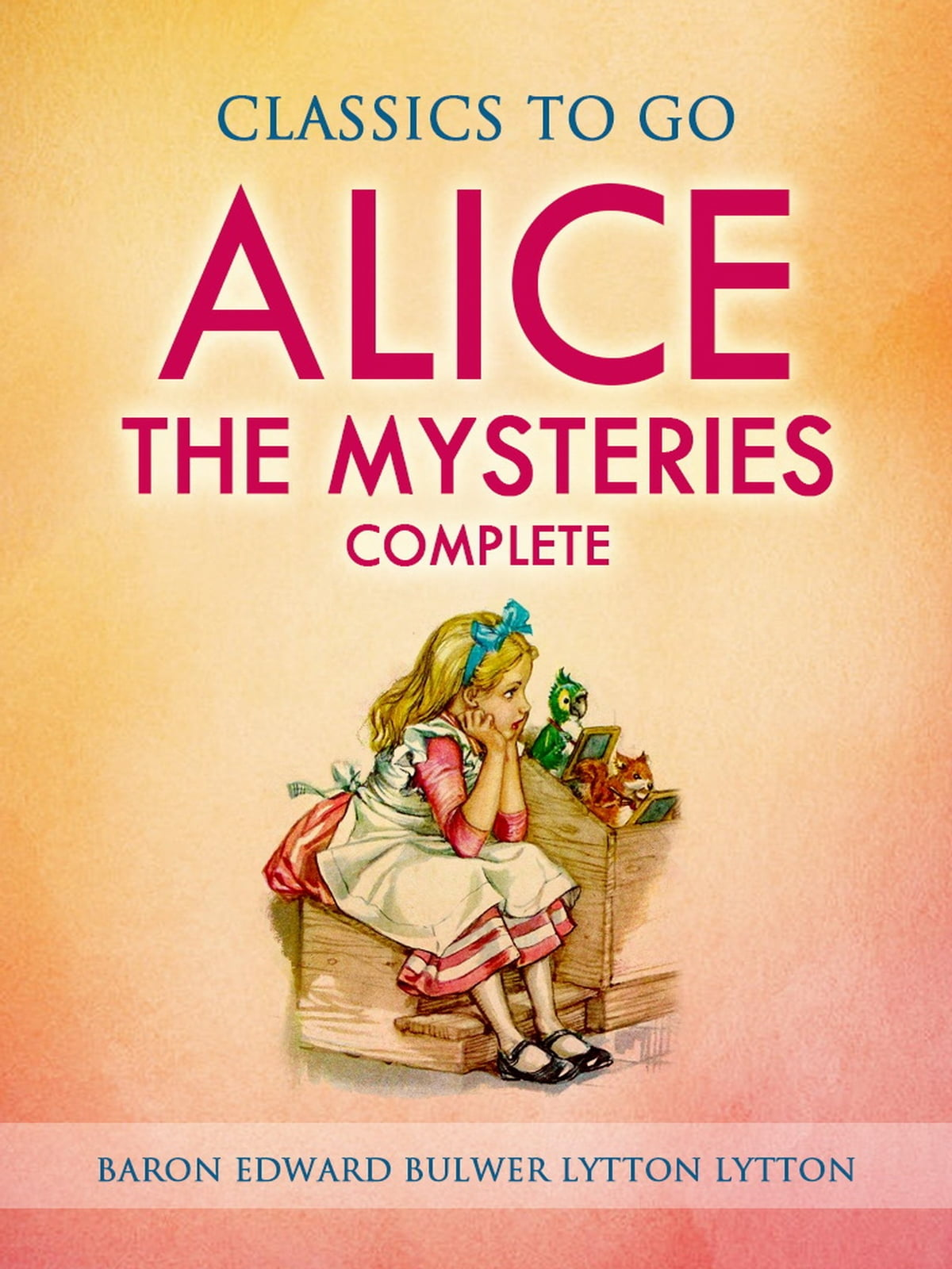 Alice, or the Mysteries - Complete