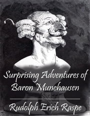 Surprising Adventures of Baron Munchausen ebook by Rudolph Erich Raspe
