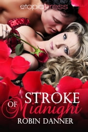 Stroke of Midnight ebook by Robin Danner