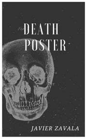 Death Poster ebook by JAVIER ZAVALA