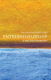 Entrepreneurship: A Very Short Introduction ebook by Paul Westhead,Mike Wright