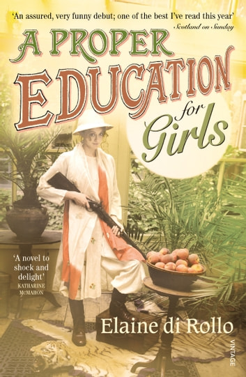 A Proper Education for Girls ebook by Elaine di Rollo
