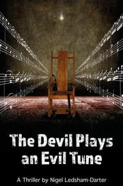 The Devil Plays an Evil Tune ebook by Nigel Ledsham - Darter