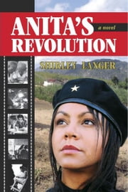 Anita's Revolution ebook by Shirley Langer