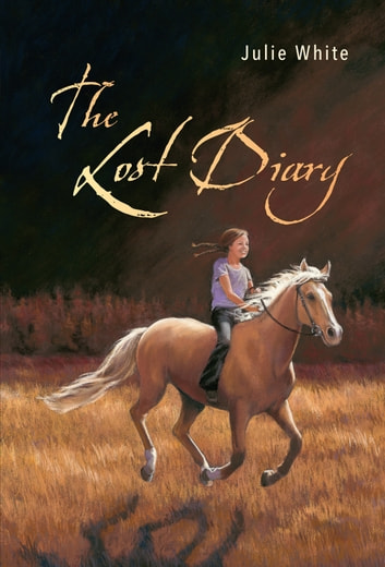 The Lost Diary ebook by Julie White