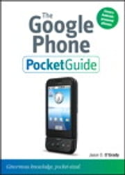 The Google Phone Pocket Guide ebook by Jason D. O'Grady