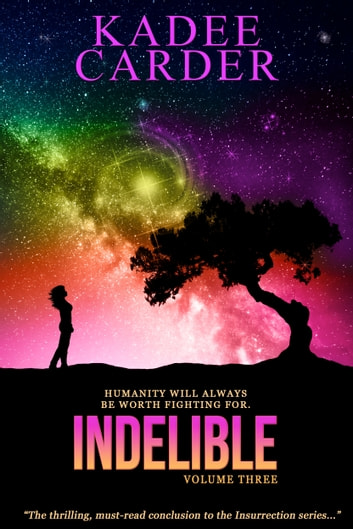 Indelible ebook by Kadee Carder