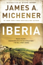 Iberia ebook by James A. Michener,Steve Berry,Robert Vavra