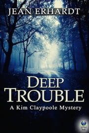 Deep Trouble ebook by Jean Erhardt