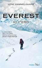 EVEREST - Io c'ero eBook by Lene Gammelgaard