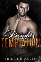 Kayde's Tempation - Demented Sons MC, #4 ebook by Kristine Allen