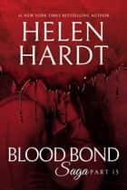 Blood Bond: 15 ebook by Helen Hardt
